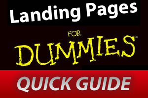 Landing Pages for Dummies